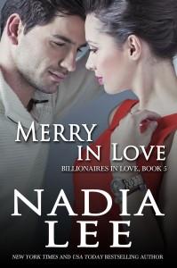 Merry in Love (Billionaires in Love 5) by Nadia Lee