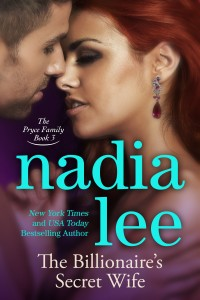 The Billionaire's Secret Wife (The Pryce Family 3) by Nadia Lee
