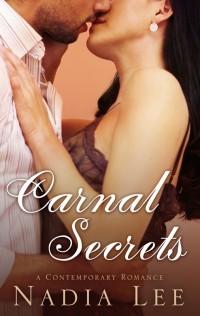 CARNAL SECRETS by Nadia Lee