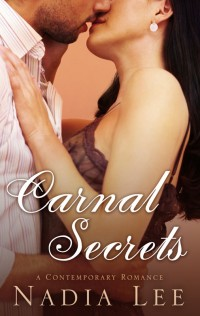 CARNAL SECRETS by Nadia Lee