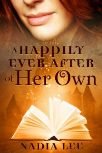A HAPPILY EVER AFTER OF HER OWN by Nadia Lee