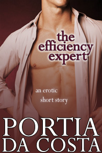 THE EFFICIENCY EXPERT by Portia Da Costa