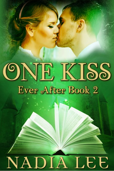 One Kiss (Ever After 2) by Nadia Lee