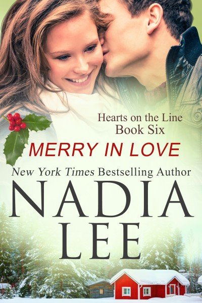 Merry in Love (Hearts on the Line Book 6) by Nadia Lee