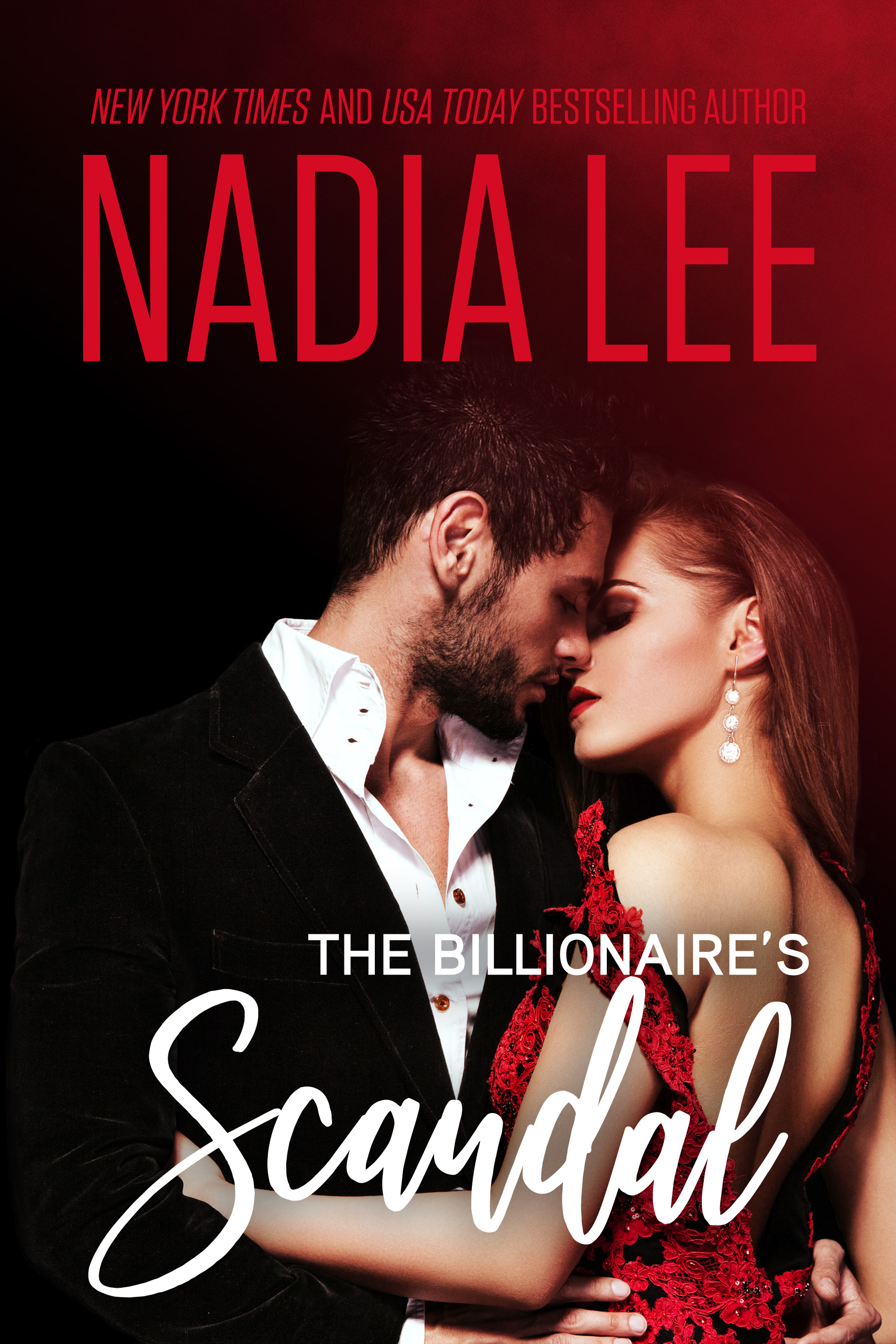 The Billionaire's Scandal by Nadia Lee | Nadia Lee | NYT and
