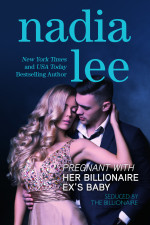 Pregnant with Her Billionaire Ex's Baby (Seduced by the Billionaire Book 3) by Nadia Lee