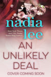 An Unlikely Deal by Nadia Lee