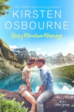 Rocky Mountain Mornings by Kirsten Osbourne