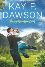 Rocky Mountain Soul by Kay P. Dawson