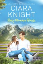 Rocky Mountain Promise by Ciara Knight