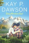 Rocky Mountain Heart by Kay P. Dawson