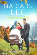 Rocky Mountain Baby by Nadia S. Lee