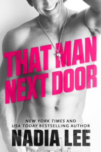 That Man Next Door by Nadia Lee