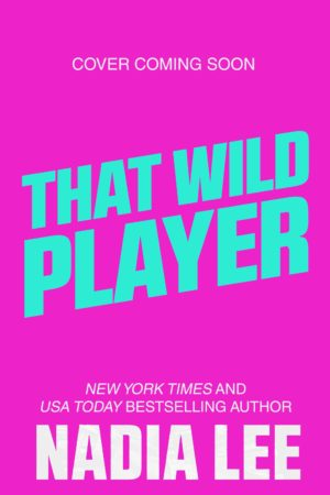 That Wild Player by Nadia Lee